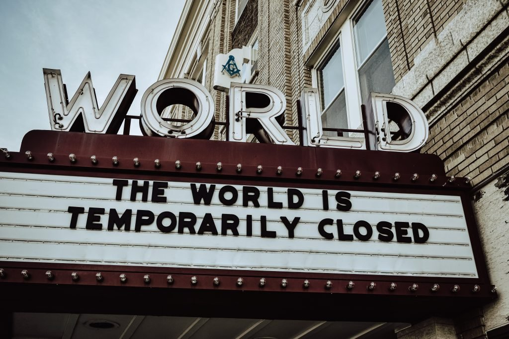 Sign - the world is temporary closed